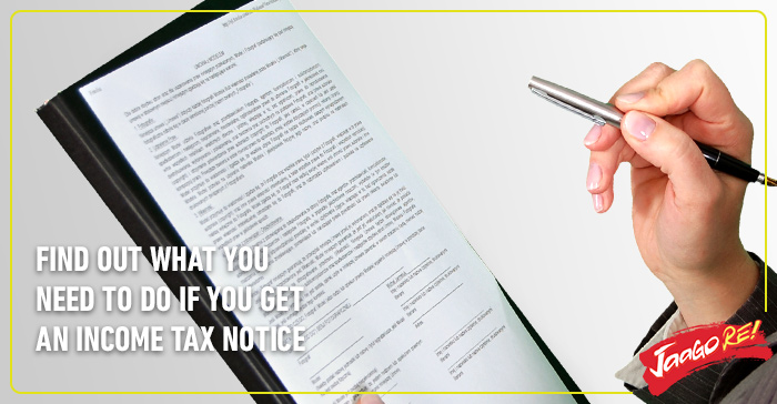 What should you do if you receive an Income Tax Notice? | Jaago Re