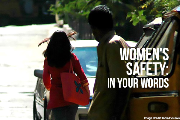 Women's Safety: In Your Words
